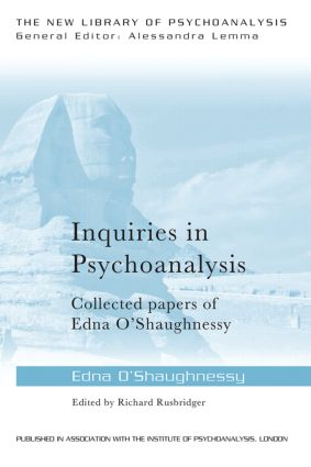 Inquiries in Psychoanalysis: Collected papers of Edna O'Shaughnessy: 1st Edition (e-Book) book cover