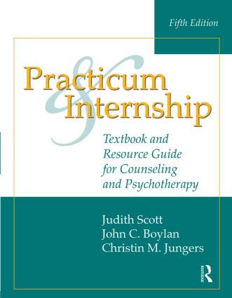 Practicum and Internship: Textbook and Resource Guide for Counseling and Psychotherapy, 5th Edition (Paperback) book cover