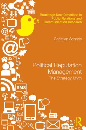 Political Reputation Management: The Strategy Myth book cover