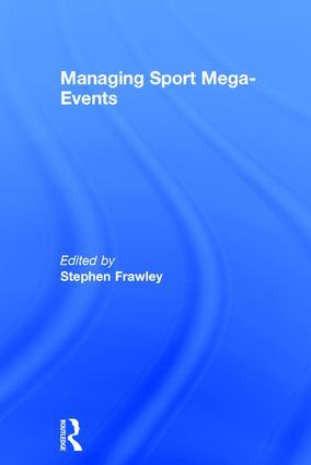 Managing Sport Mega-Events book cover