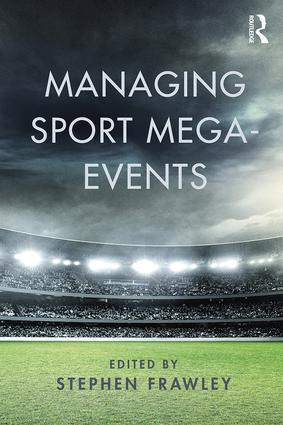 Managing Sport Mega-Events (Paperback) book cover