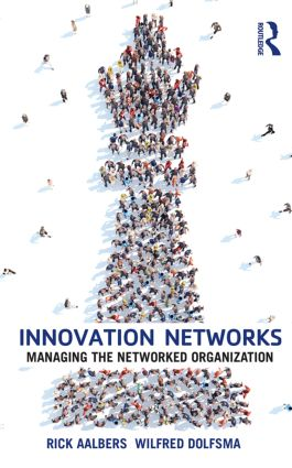 Innovation Networks: Managing the networked organization, 1st Edition (Paperback) book cover