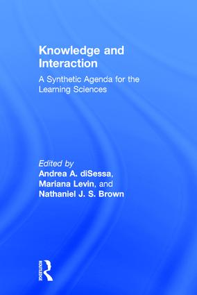 Knowledge and Interaction: A Synthetic Agenda for the Learning Sciences (Hardback) book cover
