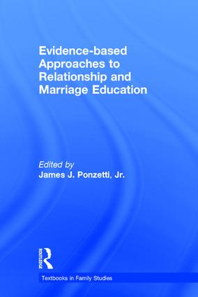 Evidence-based Approaches to Relationship and Marriage Education book cover