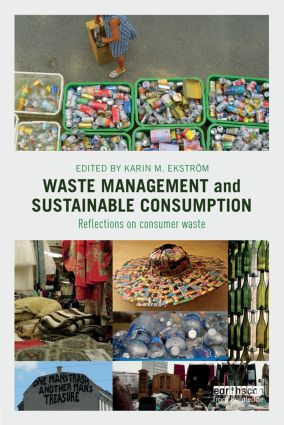 Waste Management and Sustainable Consumption: Reflections on consumer waste, 1st Edition (Paperback) book cover