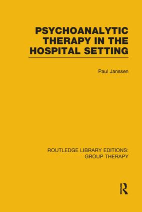 Psychoanalytic Therapy in the Hospital Setting book cover