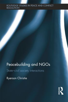 Peacebuilding and NGOs: State-Civil Society Interactions book cover