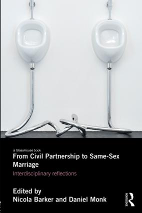 From Civil Partnership to Same-Sex Marriage: Interdisciplinary Reflections book cover