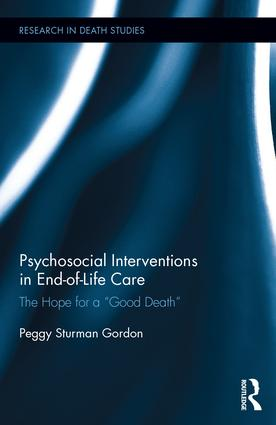 "Psychosocial Interventions in End-of-Life Care: The Hope for a ""Good Death"" book cover"