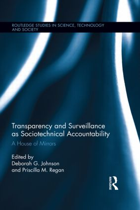 Transparency and Surveillance as Sociotechnical Accountability