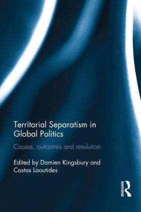 Territorial Separatism in Global Politics: Causes, Outcomes and Resolution book cover