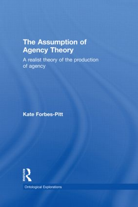 The Assumption of Agency Theory: 1st Edition (Hardback) book cover