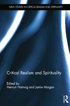 Critical Realism and Spirituality: 1st Edition (Paperback) book cover