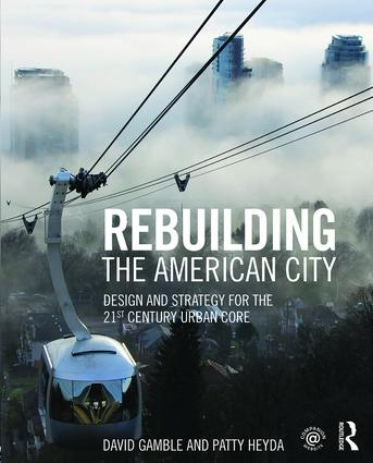 Rebuilding the American City