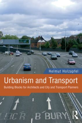 Urbanism and Transport: Building Blocks for Architects and City and Transport Planners book cover
