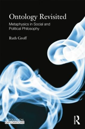 Ontology Revisited: Metaphysics in Social and Political Philosophy book cover