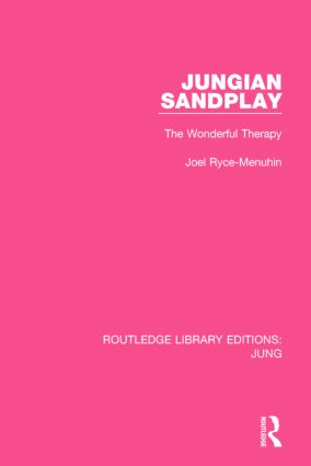 Jungian Sandplay: The Wonderful Therapy, 1st Edition (Paperback) book cover
