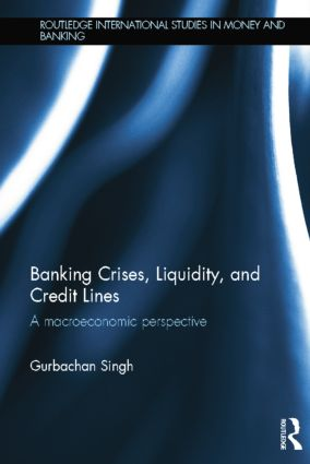 Banking Crises, Liquidity, and Credit Lines: A Macroeconomic Perspective book cover