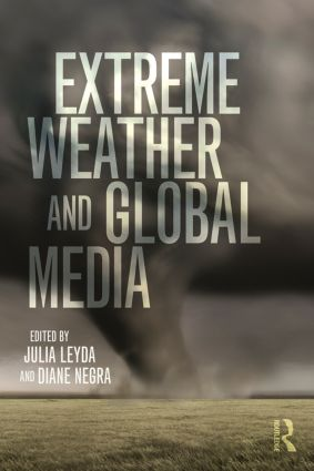 Extreme Weather and Global Media book cover
