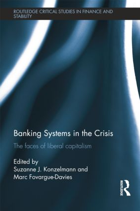 Banking Systems in the Crisis: The Faces of Liberal Capitalism book cover