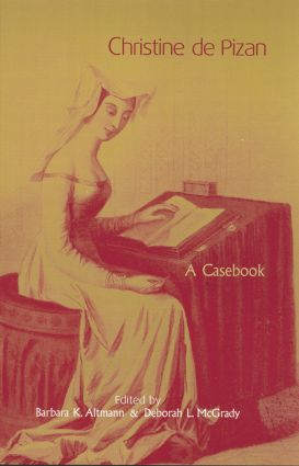 Christine de Pizan: A Casebook, 1st Edition (Paperback) book cover