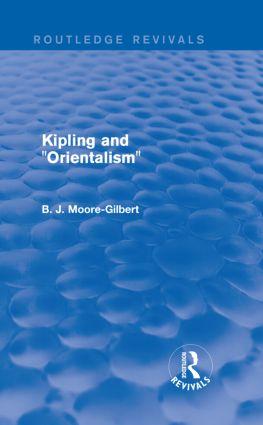 Kipling and Orientalism (Routledge Revivals)