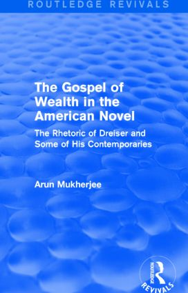 The Gospel of Wealth in the American Novel (Routledge Revivals)