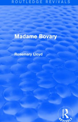 Madame Bovary (Routledge Revivals): 1st Edition (Paperback) book cover