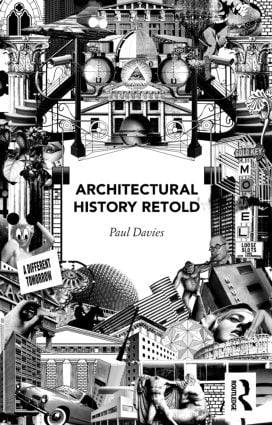 Architectural History Retold: 1st Edition (Paperback) book cover
