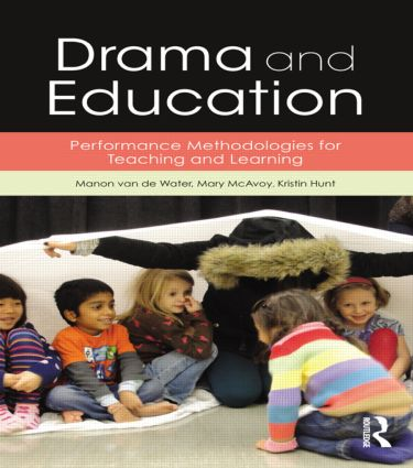 Drama and Education: Performance Methodologies for Teaching and Learning book cover