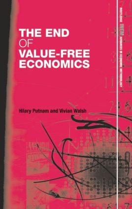 Entanglement through economic science: the end of a separate welfare economics: Hilary Putnam and Vivian Walsh