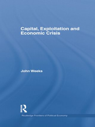 Capital, Exploitation and Economic Crisis: 1st Edition (Paperback) book cover