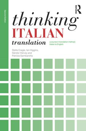 Thinking Italian Translation: A course in translation method: Italian to English, 2nd Edition (Paperback) book cover