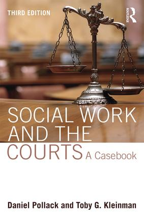 Social Work and the Courts: A Casebook book cover