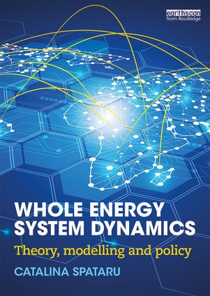 Whole Energy System Dynamics: Theory, modelling and policy book cover