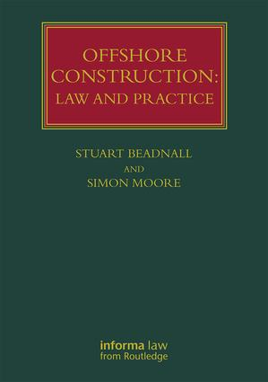 Offshore Construction: Law and Practice book cover