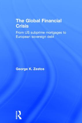 The Global Financial Crisis: From US subprime mortgages to European sovereign debt book cover