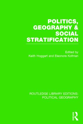 Politics, Geography and Social Stratification (Routledge Library Editions: Political Geography) book cover