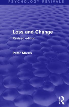 Loss and Change: Revised Edition, 1st Edition (Paperback) book cover