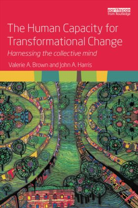 The Human Capacity for Transformational Change: Harnessing the collective mind book cover
