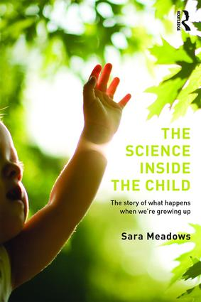 The Science inside the Child: The story of what happens when we're growing up book cover