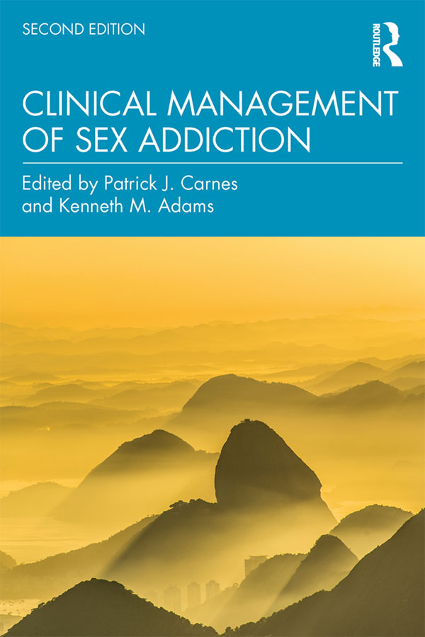 Clinical Management of Sex Addiction: 2nd Edition (Paperback) book cover