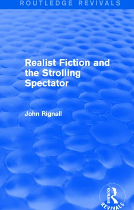 Realist Fiction and the Strolling Spectator (Routledge Revivals): 1st Edition (Paperback) book cover