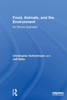 Food, Animals, and the Environment: An Ethical Approach (Hardback) book cover