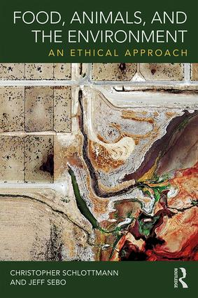 Food, Animals, and the Environment: An Ethical Approach book cover