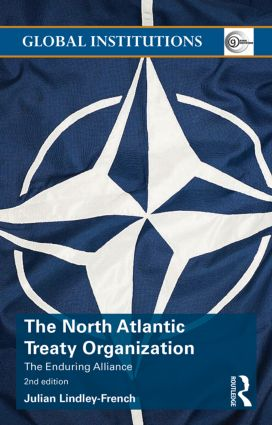 The North Atlantic Treaty Organization: The Enduring Alliance book cover