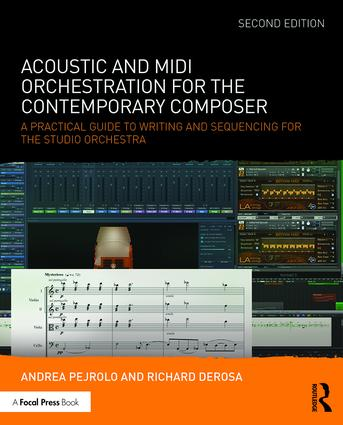 Acoustic and MIDI Orchestration for the Contemporary Composer: A Practical Guide to Writing and Sequencing for the Studio Orchestra book cover