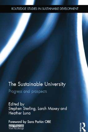 The Sustainable University: Progress and prospects, 1st Edition (Paperback) book cover