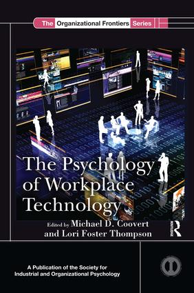 The Psychology of Workplace Technology: 1st Edition (Paperback) book cover