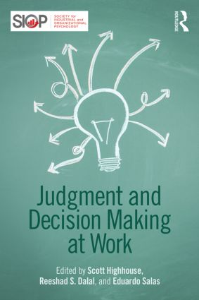 Judgment and Decision Making at Work: 1st Edition (Paperback) book cover